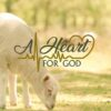 A Heart for God